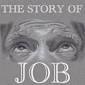 The Story of Job by Various Artists