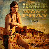 Play & Download Won't Pray (Adagio) - Single by Southern Backtones | Napster