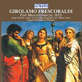 Play & Download Frescobaldi: Fiori Musicali by Various Artists | Napster