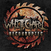 Recorrupted - EP by Whitechapel