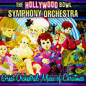 Play & Download Great Orchestral Music Of Christmas by Hollywood Bowl Symphony Orchestra | Napster