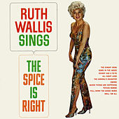 Sings the Spice Is Right by Ruth Wallis