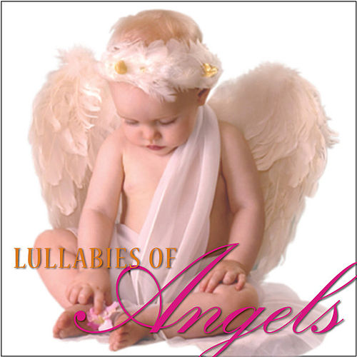 Play & Download Lullabies of Angels by Steven Anderson | Napster
