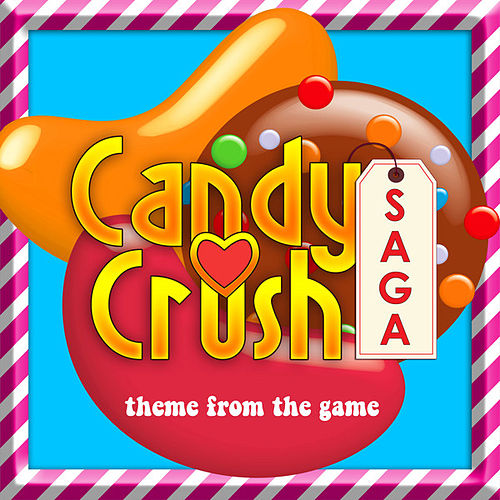 Candy Crush Theme (From 'Candy Crush') by Anime Kei