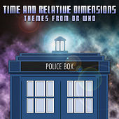 Time and Relative Dimensions (Themes from Dr. Who) by Various Artists