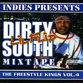 Play & Download Freestyle Kings, Vol. 4: Dirty South Mixtape by Lil' Flip | Napster