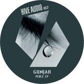 Play & Download Perle Ep by Gunjah | Napster