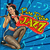 Pure Retro Jazz by Various Artists