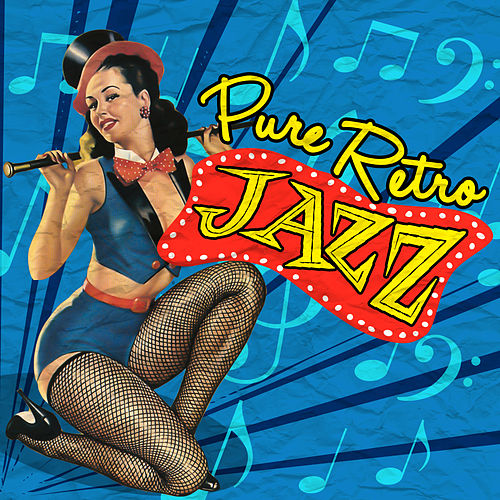 Play & Download Pure Retro Jazz by Various Artists | Napster