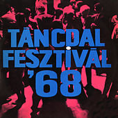 Play & Download Táncdalfesztivál 1968 by Various Artists | Napster