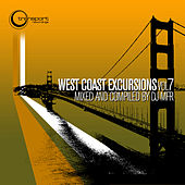 Play & Download West Coast Excursion Vol. 7 Mixed and Compiled by DJ MFR by Various Artists | Napster