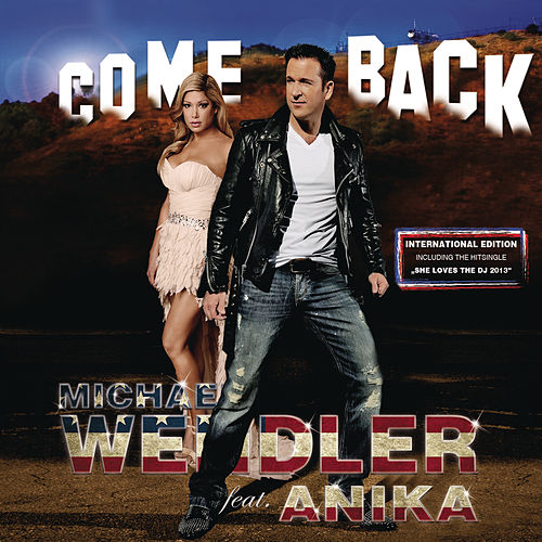 Play & Download Come Back - International Edition by Michael Wendler | Napster