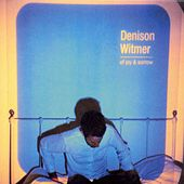 Play & Download Of Joy & Sorrow by Denison Witmer | Napster