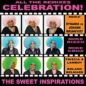 Play & Download Celebration (The Remixes) by The Sweet Inspirations | Napster