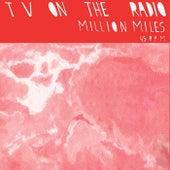 Million Miles by TV On The Radio