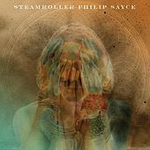 Play & Download Steamroller by Philip Sayce | Napster
