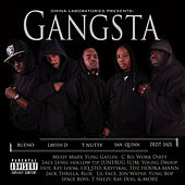 Omina Laboratories Presents: Gangsta (feat. Bueno, Lavish D, T Nutty, San Quinn & Dezit Eaze) by Various Artists