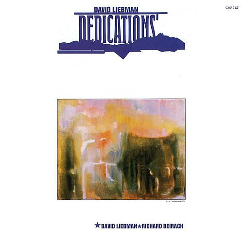 Play & Download Dedications by David Liebman | Napster