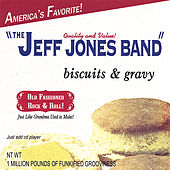 Biscuits and Gravy by Jeff Jones