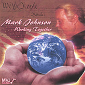 Working Together by Mark Johnson