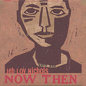 Play & Download Now Then by Jeb Loy Nichols | Napster
