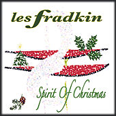 Spirit Of Christmas by Les Fradkin