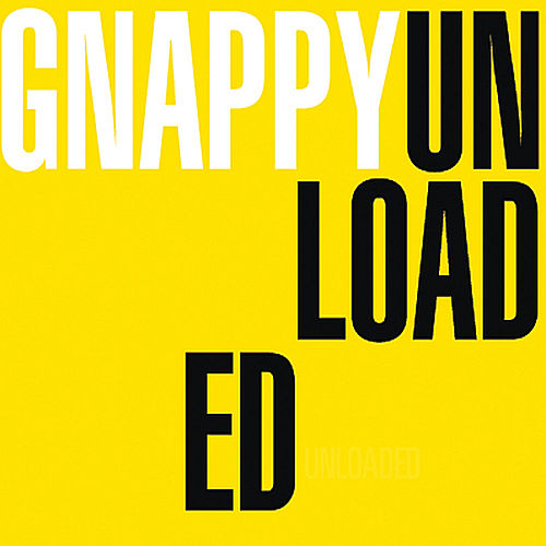 Unloaded von Gnappy