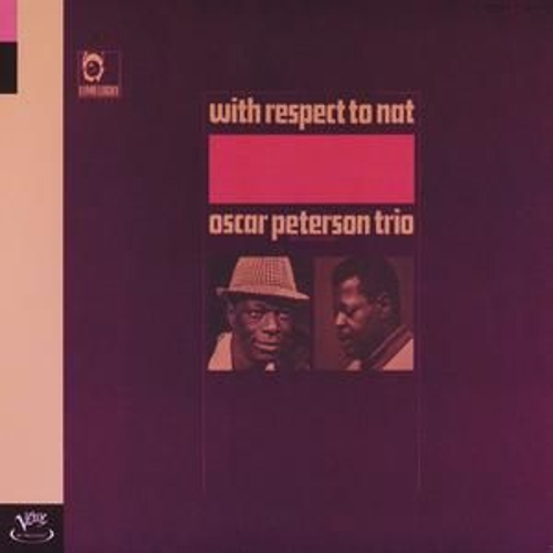 With Respect To Nat by Oscar Peterson