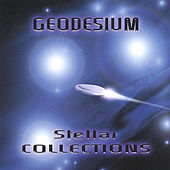 Play & Download Stellar Collections by Geodesium | Napster