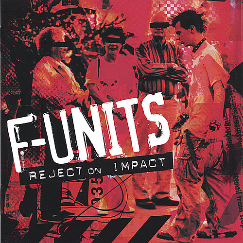 Play & Download Reject On Impact by F-Units | Napster