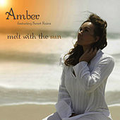 Play & Download Melt With The Sun by Amber | Napster