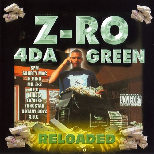4 Da Green Reloaded by Z-Ro