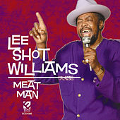 Play & Download Meat Man by Lee Shot Williams | Napster