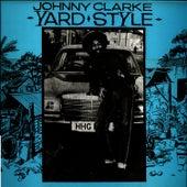 Yard Style by Johnny Clarke