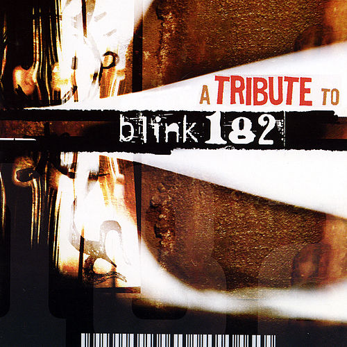 A Tribute To Blink 182 by Various Artists