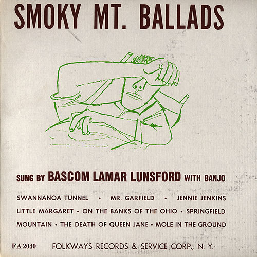 Play & Download Smoky Mountain Ballads by Bascom Lamar Lunsford | Napster