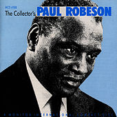 The Collector's Paul Robeson by Paul Robeson