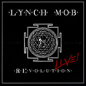 Play & Download REvolution Live! by Lynch Mob | Napster