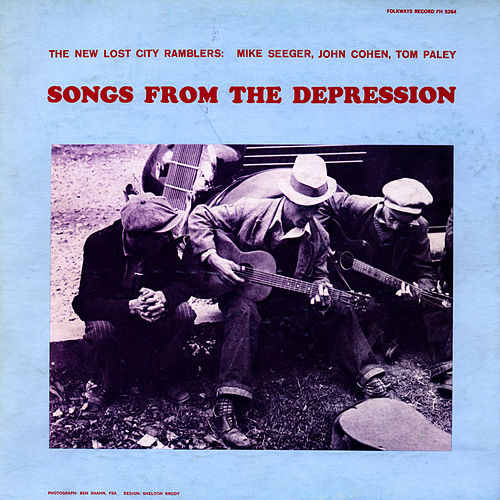 Play & Download Songs from the Depression by The New Lost City Ramblers | Napster