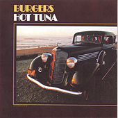 Burgers by Hot Tuna