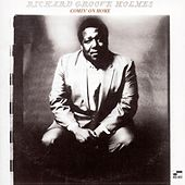 Comin' On Home by Richard Groove Holmes