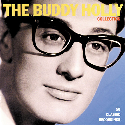 Play & Download The Buddy Holly Collection by Buddy Holly | Napster