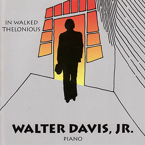 Play & Download In Walked Thelonious by Walter Davis, Jr. | Napster