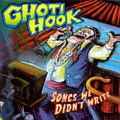 Play & Download Songs We Didn't Write by Ghoti Hook | Napster