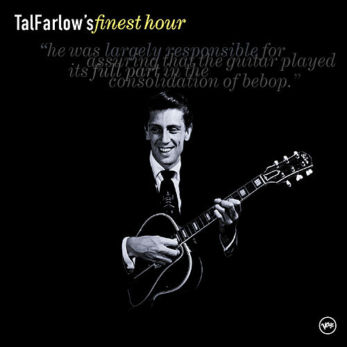 Tal Farlow's Finest Hour by Tal Farlow