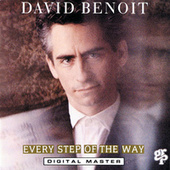 Every Step Of The Way by David Benoit
