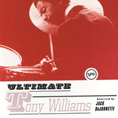 Ultimate Tony Williams by Tony Williams