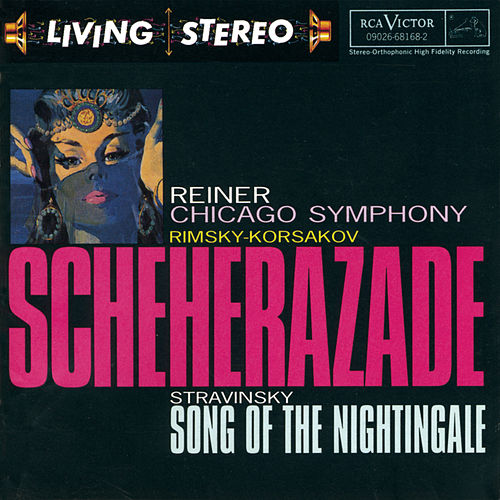Play & Download Scheherazade / Song of the Nightingale by Igor Stravinsky | Napster