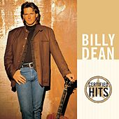 Play & Download Certified Hits by Billy Dean | Napster