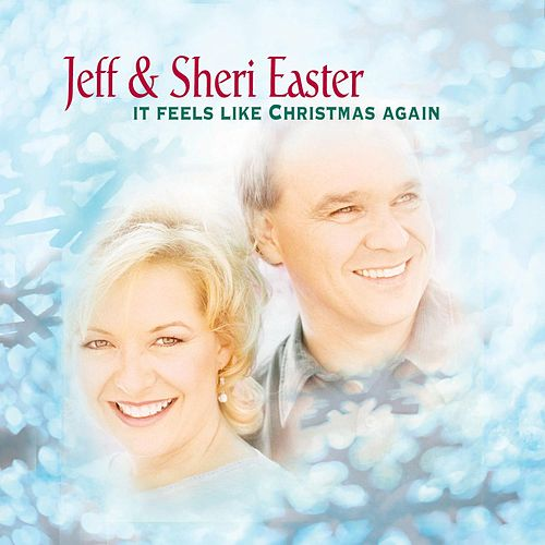 Play & Download It Feels Like Christmas Again by Jeff and Sheri Easter | Napster